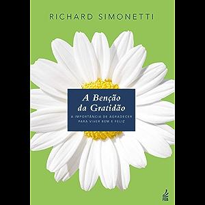 A bênção da gratidão (Portuguese Edition)