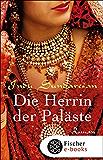 Die Herrin der Paläste: Roman