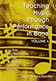 Teaching Music Through Performance in Band, Blocher, Larry, 1579992021