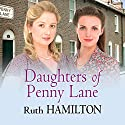 Daughters of Penny Lane Audiobook by Ruth Hamilton Narrated by Marlene Sidaway