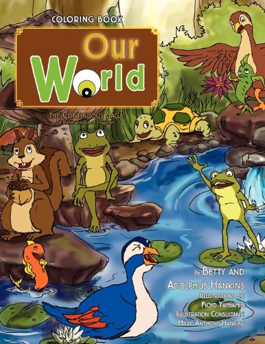 Read Online Our World: The Continuous Saga of Prince Rribbit of Frogdom pdf
