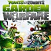 Plants vs. Zombies Garden Warfare Game Guide