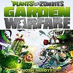 Plants vs. Zombies Garden Warfare Game Guide | Josh Abbott