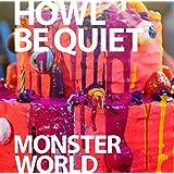 MONSTER WORLD(初回限定盤)(DVD付)