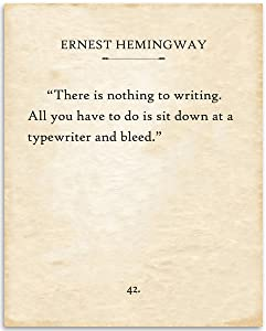 Ernest Hemingway - There Is Nothing To Writing - 11x14 Unframed Typography Book Page Print - Great Gift for Classic Literature Enthusiasts Under $15