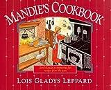 Mandie's Cookbook, Lois Gladys Leppard, 1556612249