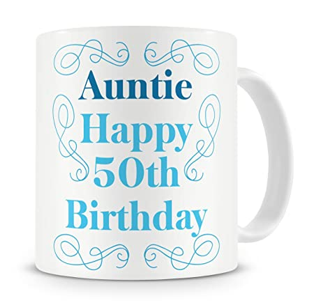 QuotAuntie Happy 50th Birthdayquot Mug