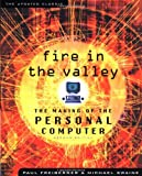 img - for Fire in the Valley: The Making of The Personal Computer (Second Edition) book / textbook / text book