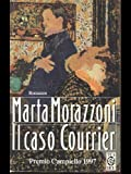 img - for Caso Courrier (Italian Edition) book / textbook / text book