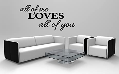 Amazoncom Above Bed Wall Sticker All Of Me Loves All Of You L - Wall decals above bed