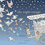 The Night Voyage: A Magical Adventure...