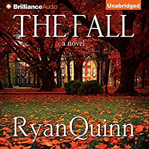 The Fall: A Novel from Brilliance Audio