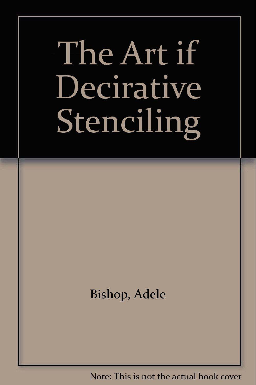 The Art if Decirative Stenciling