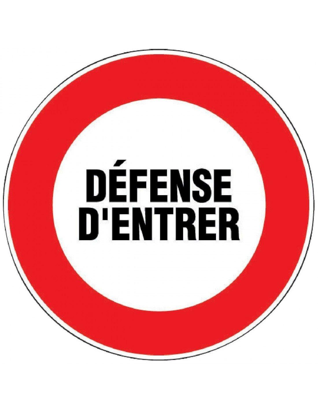 Outibat - Panneaux de signalisation ronds / Danger - Dé fense d'entrer Bricodeal