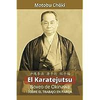 El Karatejutsu: Boxeo de Okinawa - sobre el trabajo en pareja