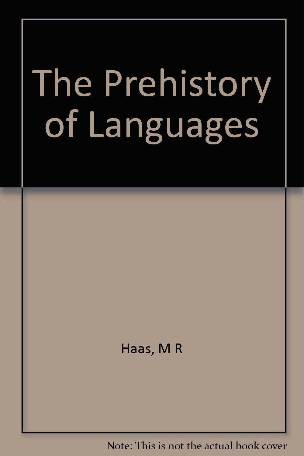 The Prehistory of Languages
