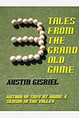 3 Tales From the Grand Old Game Kindle Edition