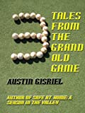 3 Tales From the Grand Old Game