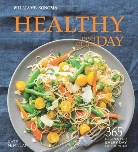 Healthy Dish of the Day (Williams-Sonoma) Kate McMillan