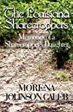 The Louisiana Sharecroppers, Morena Johnson Caleb, 1448938619