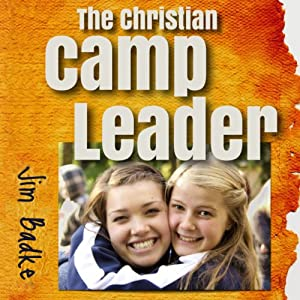 The Christian Camp Leader Audiobook
