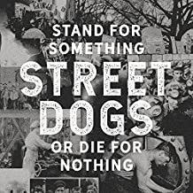 Stand For Something Or Die For Nothing