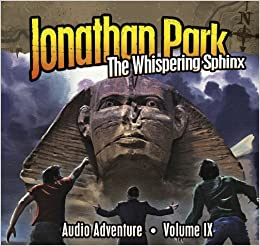 :BETTER: Jonathan Park Volume IX: The Whispering Sphinx (Jonathan Park Radio Drama) (MP3). Pagina services muestra medio KAYAK software Quezon February