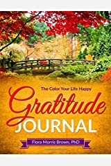 The Color Your Life Happy Gratitude Journal Paperback