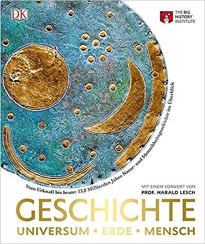 Download PDF Geschichte. Universum - Erde - Mensch: Vom Urknall bis ...