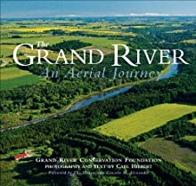 The Grand River - An Aerial Journey (Grand River Conservation Authority)
