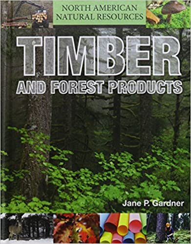Book Timber and Forest Products (North American Natural Resources)