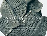 Knitting Tips and Trade Secrets, Editors of Threads, 1561581569