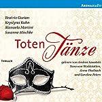 Totentänze | Krystyna Kuhn,Susanne Mischke,Beatrix Gurian,Manuela Martini