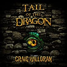 Tail of the Dragon Collector's Edition: Complete Series, Books 1-10 Audiobook by Craig Halloran Narrated by Lee Alan