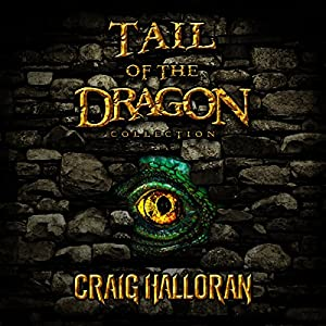Tail of the Dragon Collector's Edition, Complete Series, Books 1-10 Audiobook