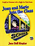 Juan and Marie Join the Class, Jane Bell Kiester, 0929895347