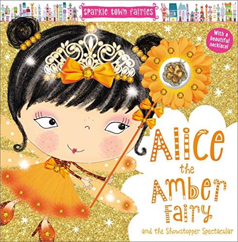 - Sparkle Town Fairies Alice the Amber Fairy