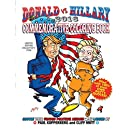Donald vs Hillary 2016 Commemorative Coloring Book: Limited Edition Collector's Edition