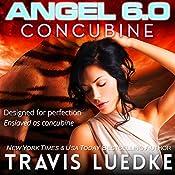 Angel 6.0: Concubine | Travis Luedke