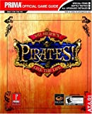 Sid Meier's Pirates!, Prima Temp Authors Staff and Greg Kramer, 0761545840