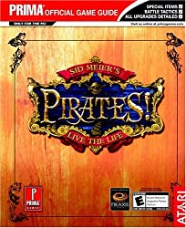 Sid Meier's Pirates: the Official Strategy Guide