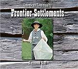 Frontier Settlements, Raymond Bial, 0516250779