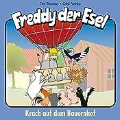 Krach auf dem Bauernhof (Freddy der Esel 21) | Olaf Franke, Tim Thomas