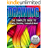 Drawing: The Complete Guide to Drawing, Sketching, Zendoodle & More! (Sketching, Pencil drawing, Drawing patterns)