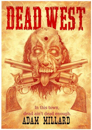 [Dead West] (Zombie Quarantine)