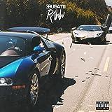 Bugatti Raww [Explicit]