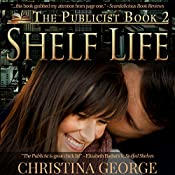 Shelf Life: The Publicist, Book 2 | Christina George