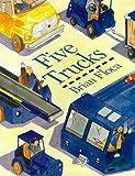 Five Trucks, Brian Floca and Dorling Kindersley Publishing Staff, 0789425610