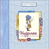 Happiness Comes from the Heart (Holly Hobbie Classic)