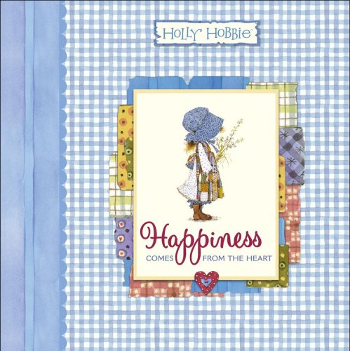 happiness-comes-from-the-heart-holly-hobbie-classic